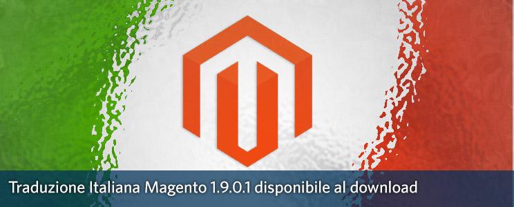 Traduzione Italiana Magento 1.9 e Magento 1.9.0.1 disponibile
