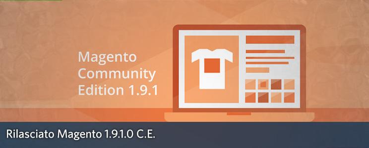 Magento 1.9.1.0 disponibile al download