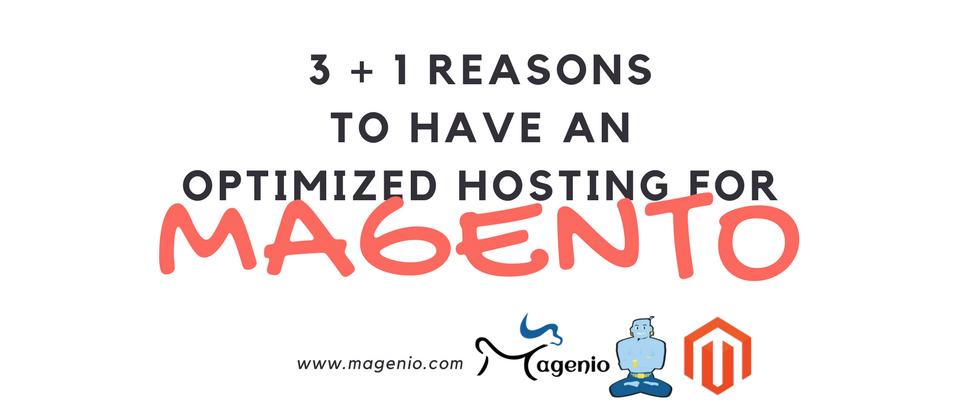 3 motivi + 1 per avere un hosting ottimizzato Magento
